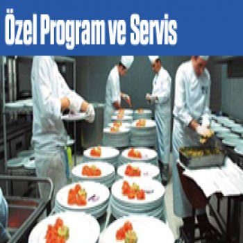 Özel Program ve Servis